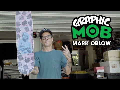 Mark Oblow: Artist Series | Graphic MOB Griptape