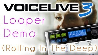 Voicelive 3 Looper Demo Review - Adele - Rolling In The Deep