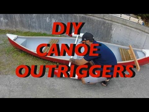 DIY Canoe Outrigger/stabilizers Homemade