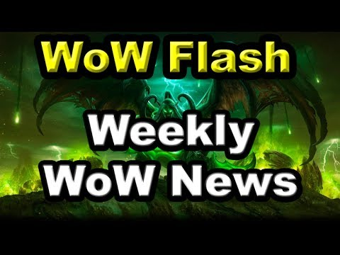World of Warcraft Legion Weekly News July 21st 2017 - Method World First and Argus PTR