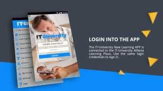 IT University  New Learning APP Tutorial