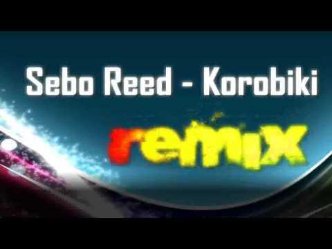 Sebo Reed - Korobiki (www.Music-BG.org)