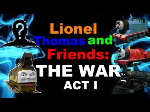 Lionel Thomas and Friends: THE WAR - ACT I