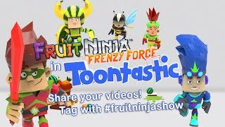 Fruit Ninja Frenzy Force in Toontastic 3D