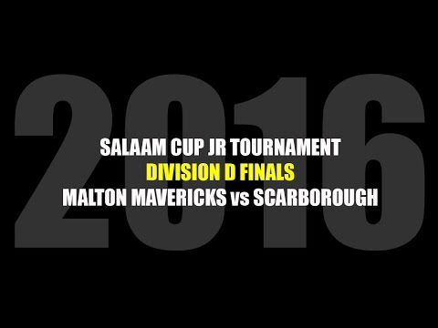 2016 Salaam Cup Jr Tournament Division D Championship finals: Malton Mavericks vs Scarborough