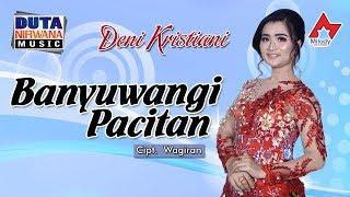 Deni Kristiani - Banyuwangi Pacitan [OFFICIAL]
