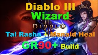 Diablo III: Tal Rasha Manald Heal GR90+ (NO Archon) Wizard Build