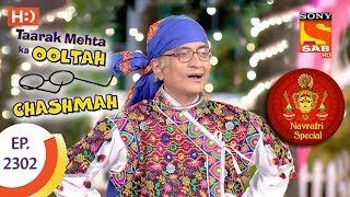 Taarak Mehta Ka Ooltah Chashmah - तारक मेहता - Navratri Special - Ep 2302 - 29th September, 2017
