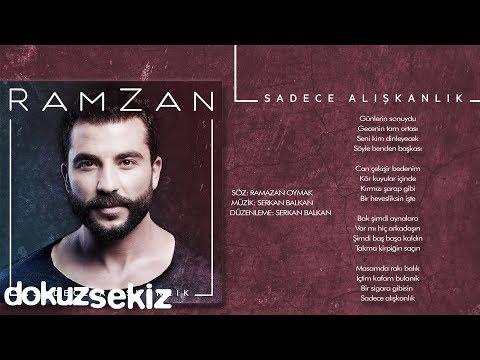 RamZan - Sadece Alışkanlık (Official Audio)