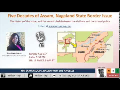 Five decades of Assam and Nagaland state border issue: Bondita Acharya