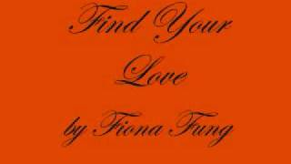 Fiona Fung - Find Your love (wit lyrics)