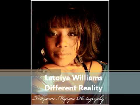LaToiya Williams - Different Reality