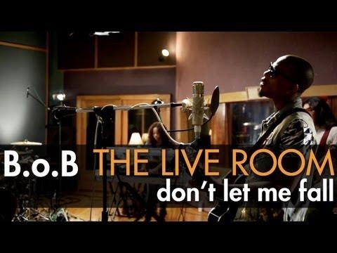 B.o.B - Don't Let Me Fall (Live @ Tree Sound Studios, 2012)
