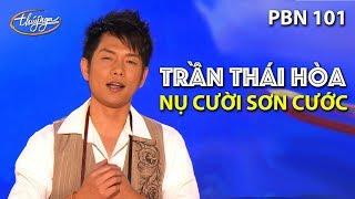Trần Thái Hòa - Nụ Cười Sơn Cước (Tô Hải) PBN 101
