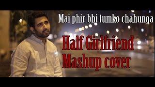 download lagu Phir Bhi Tumko Chahunga  Half Girlfriend  Arijit gratis