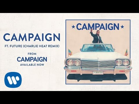 Ty Dolla $ign  Campaign ft Future Charlie Heat Remix Audio