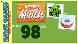 Angry Birds Match ⭐ Level 98 - Walkthrough, No Boosters
