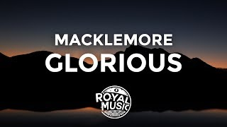 MACKLEMORE feat Skylar Grey GLORIOUS Lyrics Lyric Video