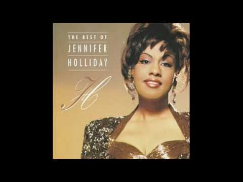 Jennifer Holliday - And I Am Telling You Im Not Going
