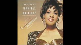 Jennifer Holliday - And I Am Telling You I'm Not Going