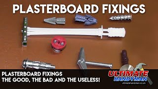 Plasterboard fixings- The good, the bad and the useless!