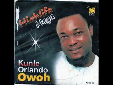 KUNLE ORLANDO OWOH  - Highlife Mega II