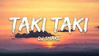 DJ Snake - Taki Taki (Lyrics) ft. Selena Gomez, Ozuna, Cardi B