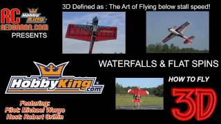 RCRedBaron and HobbyKing - HOW TO DO 3D Series Part 3 - Waterfalls and Flat Spins