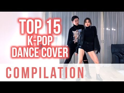 Top 15 Most Viewed K-pop Dance Cover Compilation | Ellen and Brian