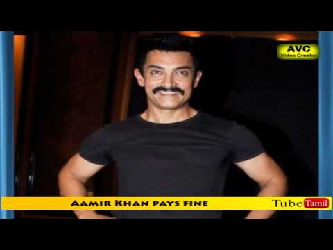 Aamir Khan paid fine