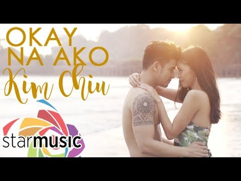 Kim Chiu - Okay Na Ako (Official Music Video)