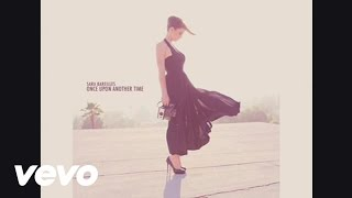 Watch Sara Bareilles Once Upon Another Time video