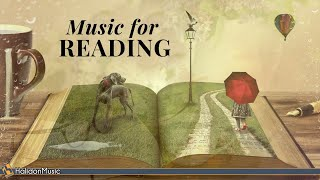 Classical Music for Reading - Mozart, Chopin, Debussy, Tchaikovsky...  from HALIDONMUSIC