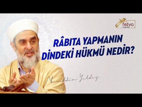 167) Râbıta yapmanın dindeki hükmü nedir? - Nureddin Yıldız - sosyaldoku.com