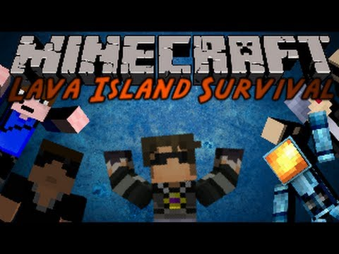 Minecraft : Lava Island Survival 5 /w Friends!