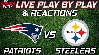 Patriots vs Steelers Live PlayByPlay Reactions