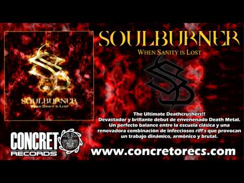 Soulburner - Nine more times (Álbum: When Sanity is Lost)
