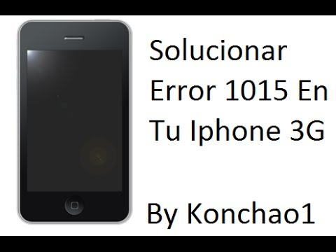 Solucionar El Error 1015 En Un Iphone 3g. video