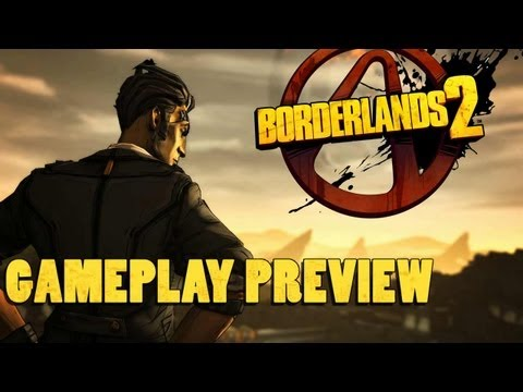 Borderlands 2 Gameplay Preview