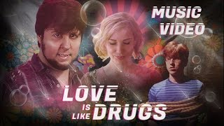 Love Is Like Drugs - ft. Schmoyoho (Short Version)