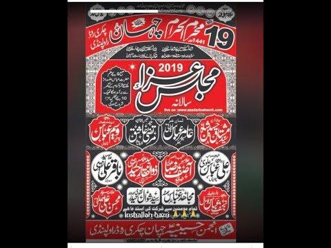 Live Mjalis Aza 19 Muhram Chahan Syedan Chakri Road Rwp 2019