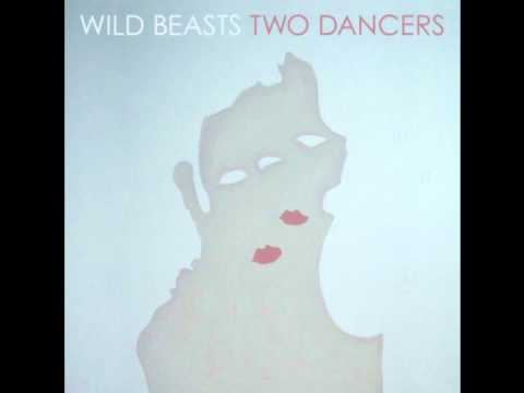 Two Dancers II // Wild Beasts