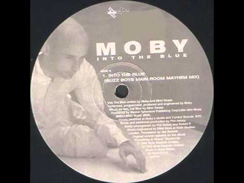 Moby - Into The Blue (Buzz Boys Main Room Mayhem Mix - Long 12'' Mix)