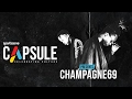Download Capsule: Champagne 69 in Mp3, Mp4 and 3GP