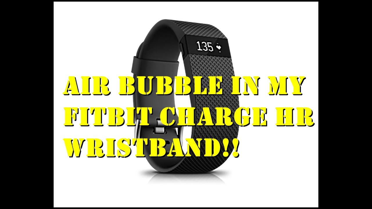 There s an air bubble in my fitbit wristband 11 6 15 by