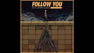 Follow You - Kayzo ft. Devin Oliver (Audio)