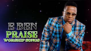 Baixar Best of Eben Praise Worship Songs | African Gospel Song 2019