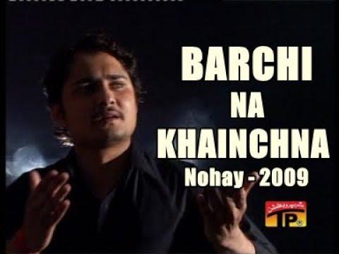 Barche Na Khainchna(syed Raza Abbas Zaidi)platinum Vol=4 2009 video