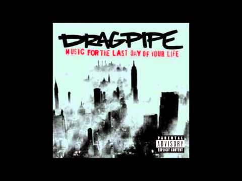 Dragpipe - Glyde Burroughs