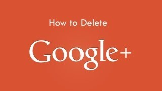 How to Delete Google Plus Account Without Deleting Other Google Services